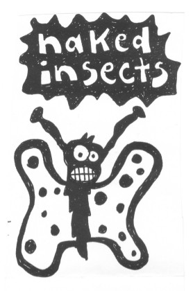 Naked Insects - Where Are Your Wings?